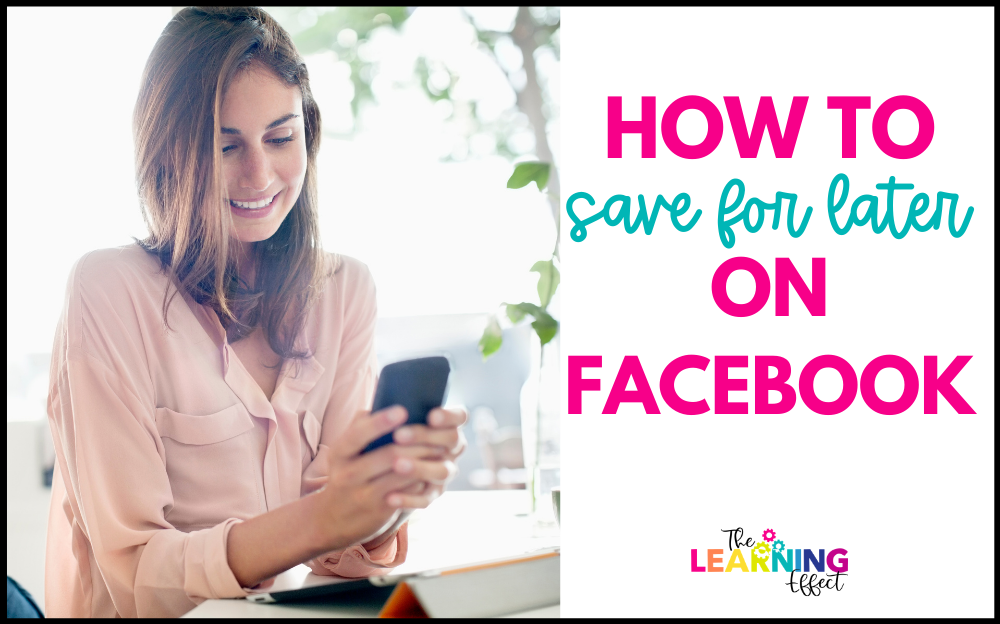 how to save for later on Facebook